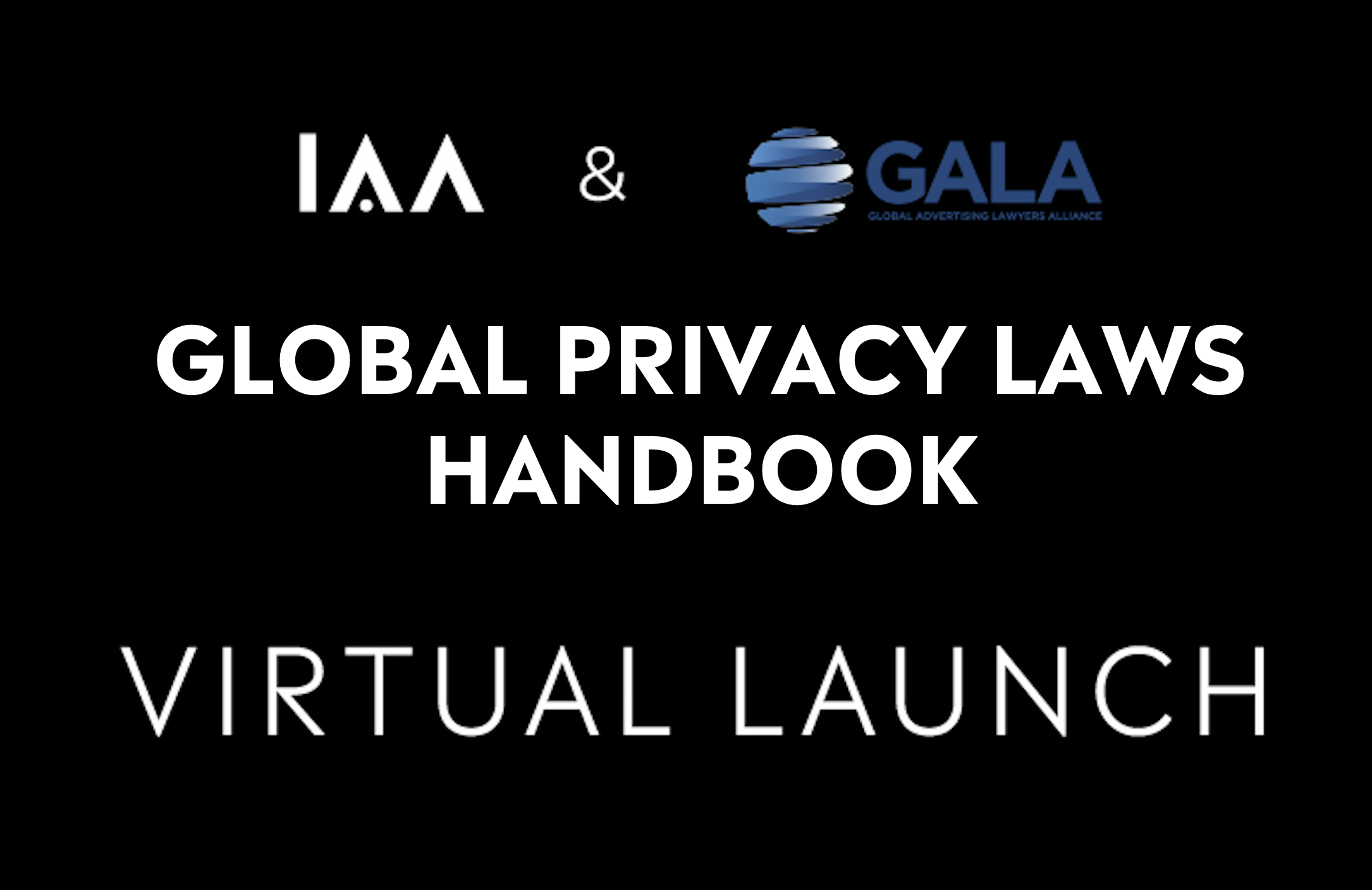 IAA and GALA launch first ever Global Privacy Laws Handbook